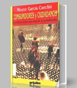 consumidores-y-ciudadanos-nestor-garcia-canclini-ebook-pdf