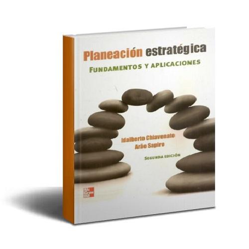 Planeacion estrategica - Idalberto Chiavenato - PDF- Ebook