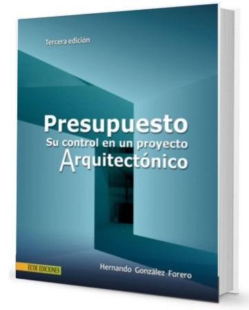 presupuesto-su-control-en-un-proyecto-arquitectonico-hernando-gonzalez-forero-ebook-pdf