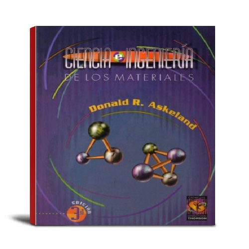 Ciencia e ingenieria de los materiales - Donald Askeland - PDF -Ebook