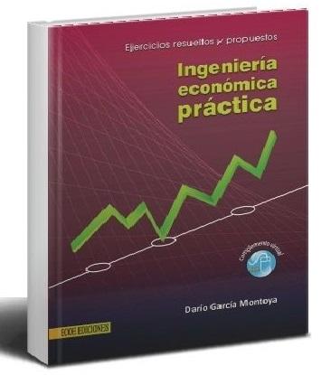 ingenieria-economica-practica-dario-garcia-montoya-ebook-pdf