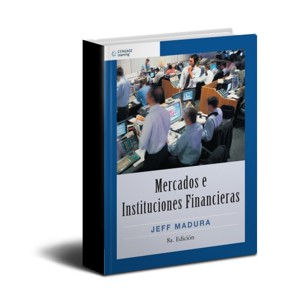Mercados e Instituciones Financieras - Jeff Madura - PDF