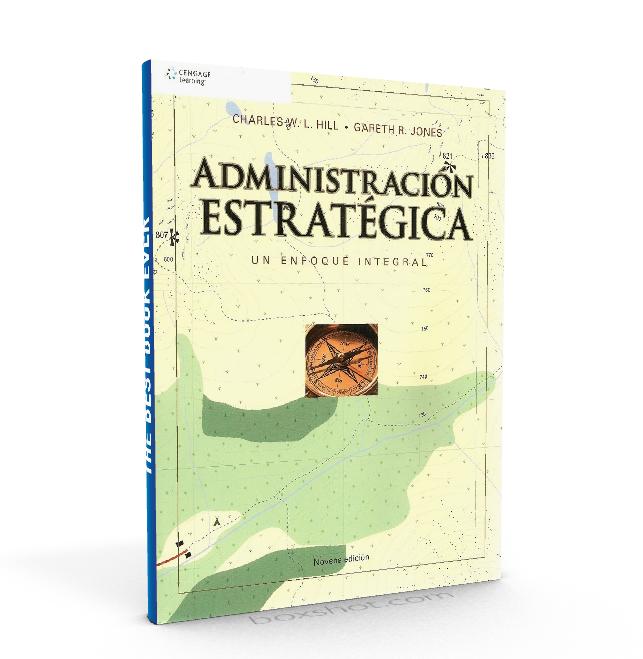 Administracion Estrategica      Charles Hill - Gareth Jones - PDF