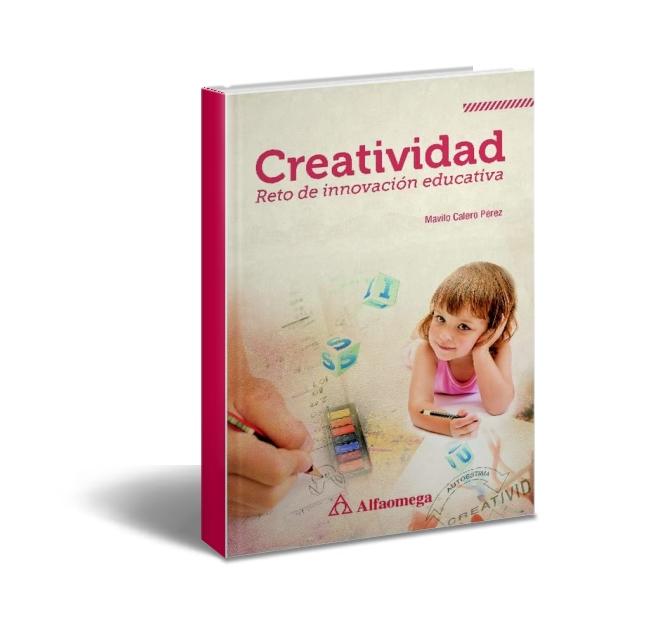Creatividad, reto de innovacion educativa - Mavilo Calero Perez - PDF