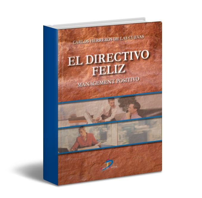El directivo Feliz - Carlos De las cuevas - PDF