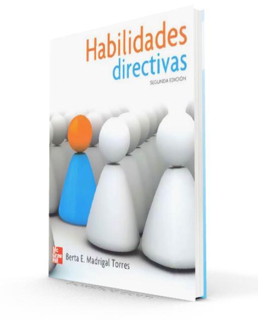 Habilidades directivas - Berta Madrigal torres - PDF