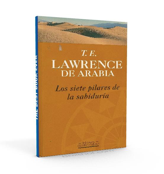 Los siete pilares de la sabiduría - Thomas Edward Lawrence - PDF