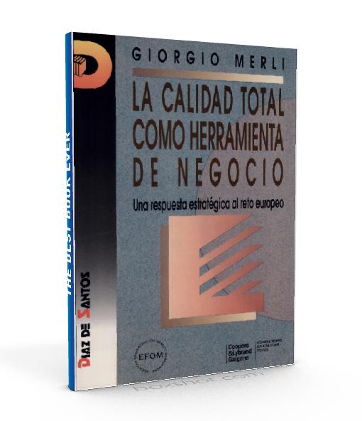 La calidad total como herramienta de negocio - Giorgio Merli - PDF