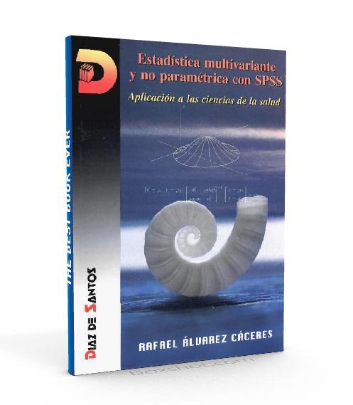 Estadística Multivariante y no parametrica con SPSS - Rafael Alvarez Cáceres