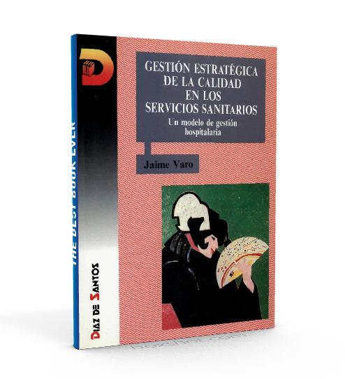 Gestion estrategica de la calidad en los servicios sanitarios - Jaime Varo - PDF