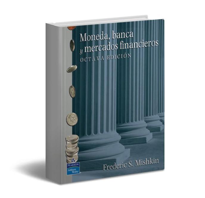 Moneda, banca y mercados financieros - Frederic Mishkin - PDF