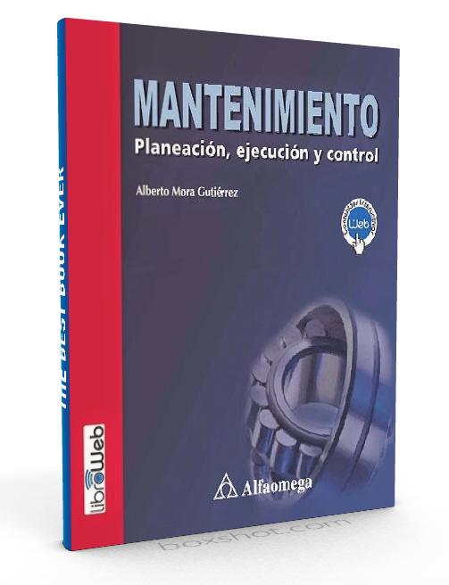 Mantenimiento planeación ejecución y control - Alberto Mora Gutierrez - PDF