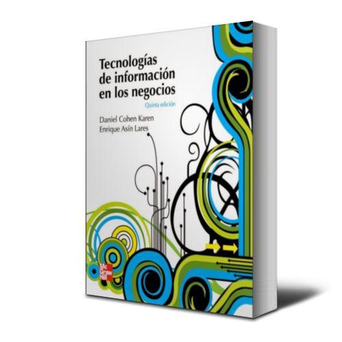 Tecnologia de informacion en los negocios - Daniel cohen Karen - PDF