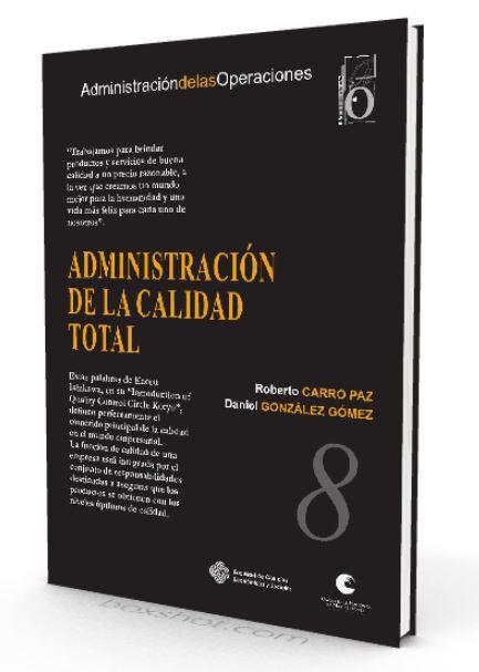 Administracion de la calidad total Roberto Carro Paz - PDF