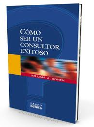 como-ser-un-consultor-de-exito-william-a-cohen-pdf-ebook