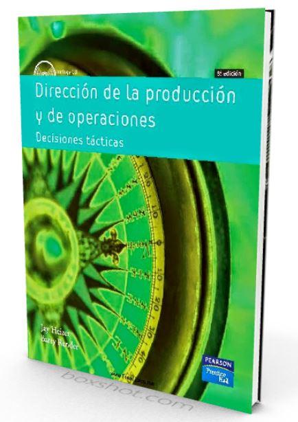 Direccion de la produccion y de operaciones - Jay Heizer - Barry Render - PDF