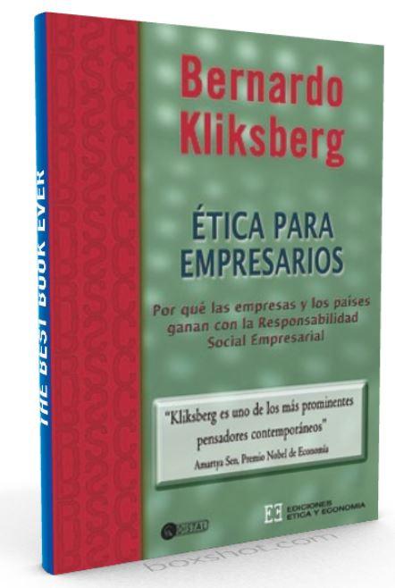 Etica para empresarios Bernardo Kliksberg - PDF