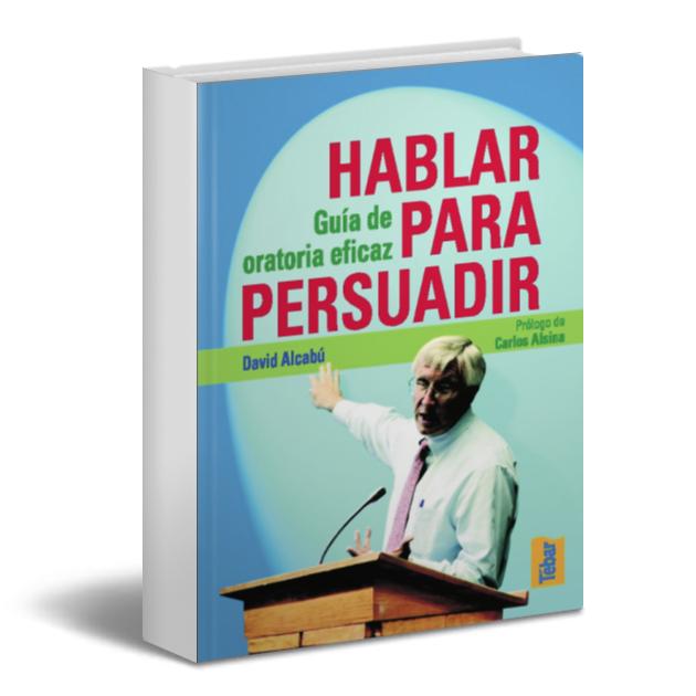 Hablar para persuadir - David Alcabu - PDF