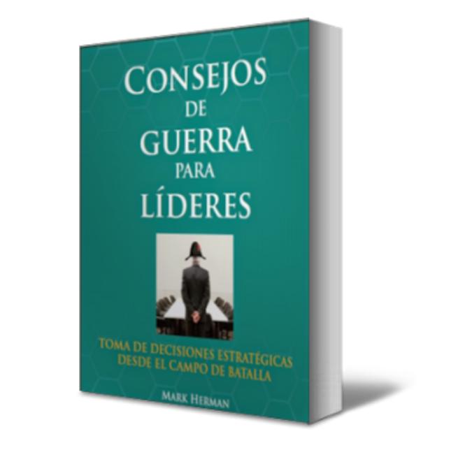 Consejos de guerra para lideres - Mark Herman - PDF