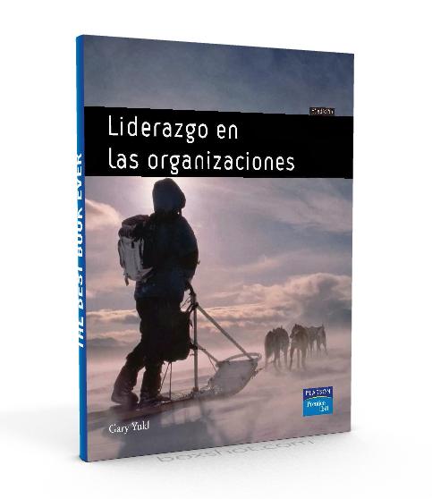 Liderazgo en las organizaciones - Gary Yukl - PDF