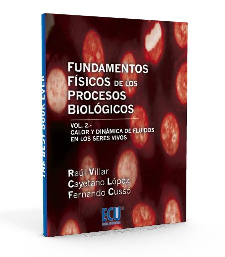 Fundamentos físicos de los procesos biológicos - Vol. 2  - Raul Villar - PDF
