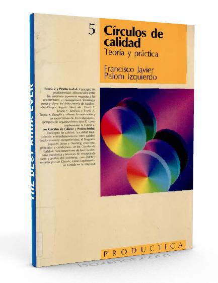 Círculos de calidad - teoría y practica - Francisco Palom