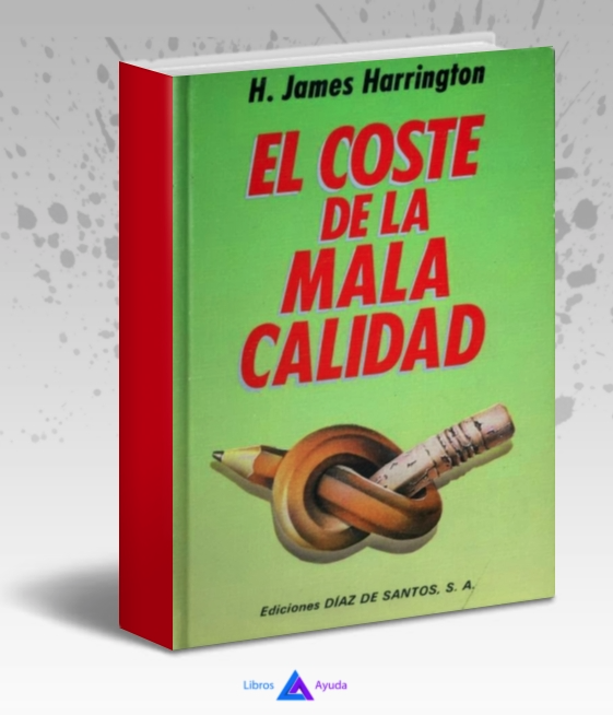 El coste de la mala calidad - James Harrington - PDF