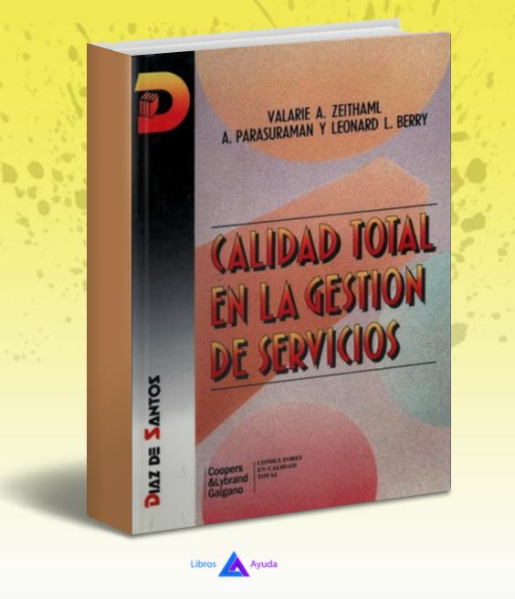 Control total en la gestion de servicios - Valarie Zeithaml - pdf