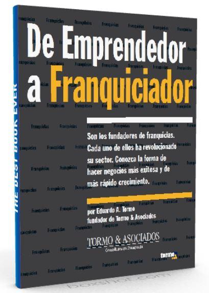 De emprendedor a franquiciador - Eduardo A Tormo - pdf