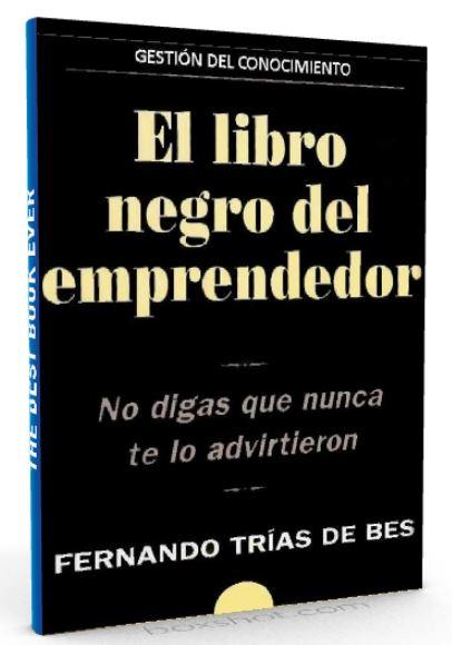 El libro negro del emprendedor - Fernando Trias de Bes - PDF