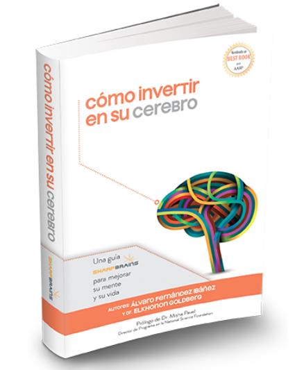 Como invertir en su cerebro - Alvaro Ibañez - Elkhonon Goldberg