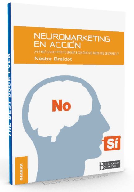 Neuromarketing en acción - Nestor Braidot - Ebook