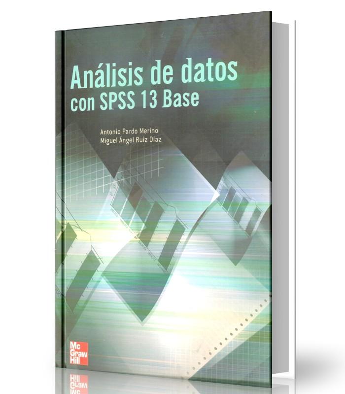 Análisis de datos con spss 13 base - Antonio Pardo Merino - Ebook - PDF