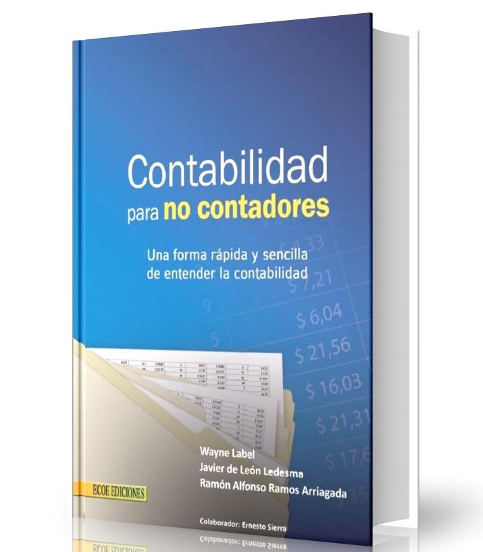 Contabilidad para no contadores - Wayne Label - Ebook - PDF