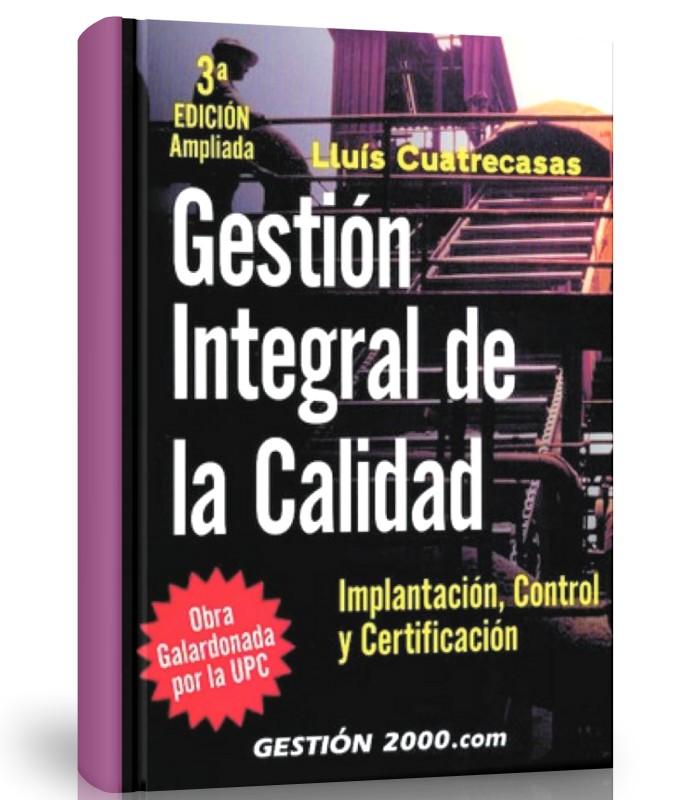 Gestión integral de la calidad - Lluis Cuatrecasas - Ebook - PDF