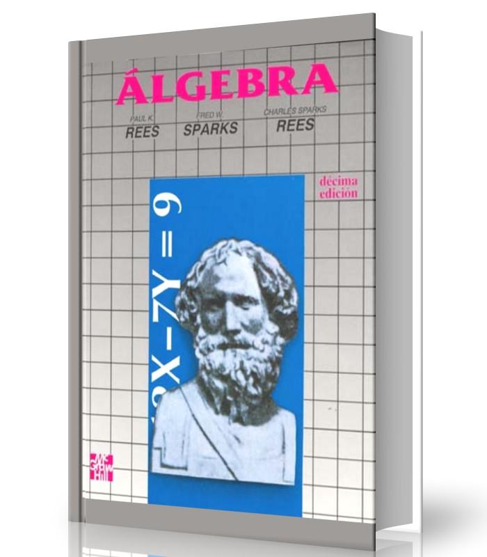Algebra - Rees - Sparks  - 10 Ed - Ebook - PDF