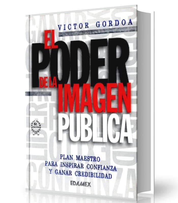 EL poder de la imagen publica- Victor Gordona