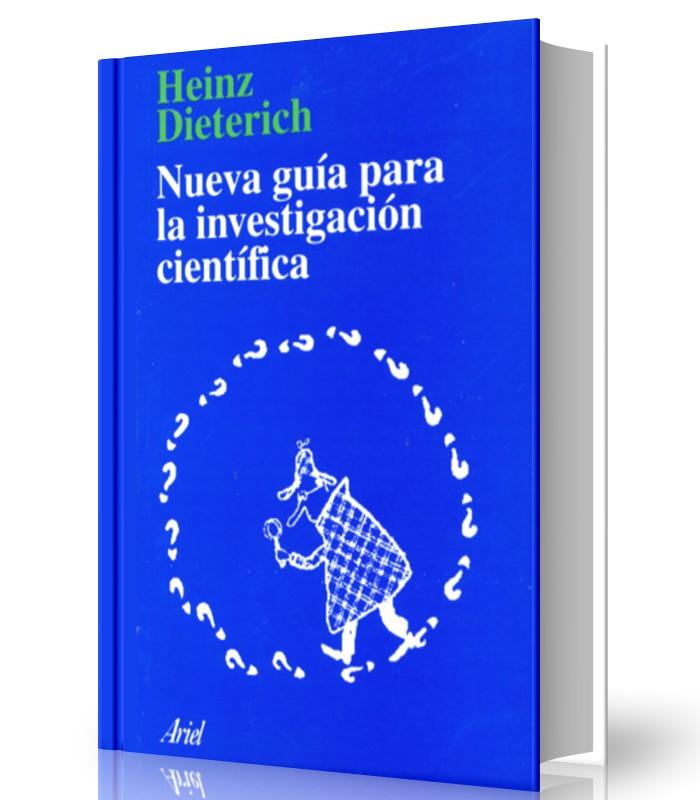 La nueva guía para la investigación científica - Heinz Dieterich - Ebook - PDF