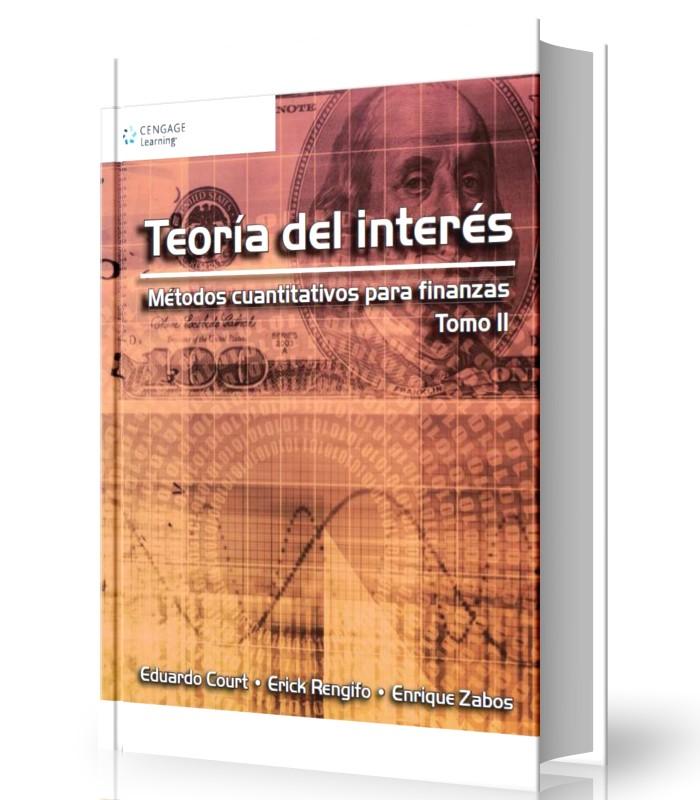 Teoria del interes - metodos cuantitativos para finanzas Tomo II - Court - Rengifo - Zabos
