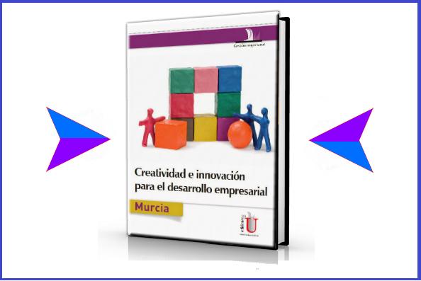 creartividad e innovacion para el desarrollo empresarial - Maurcia