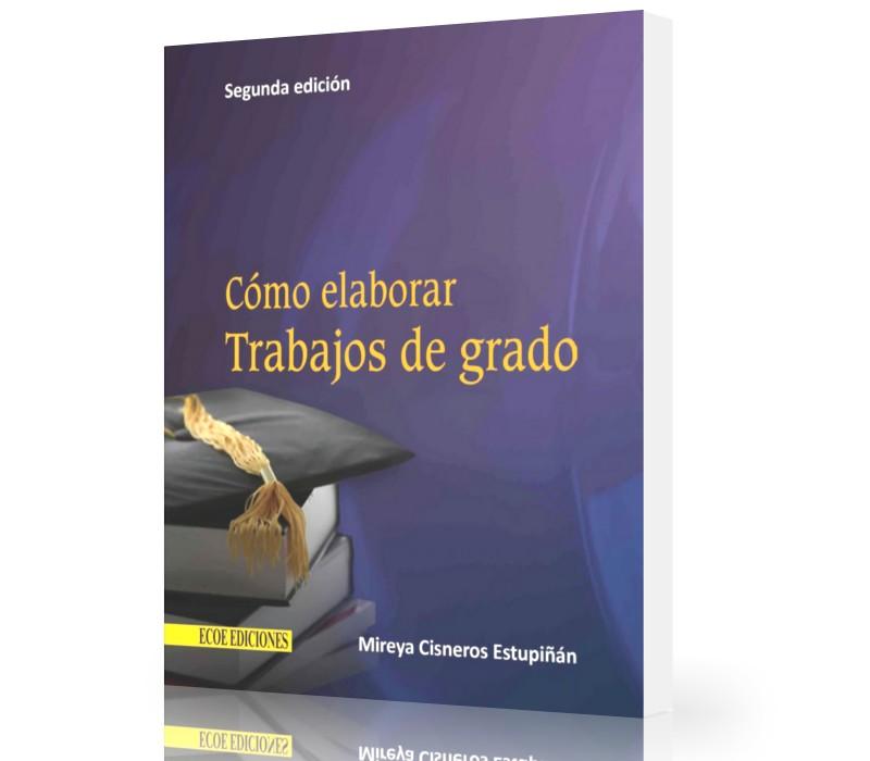 como-elaborar-trabajos-de-grado-mireya-estupinan-ebook-pdf