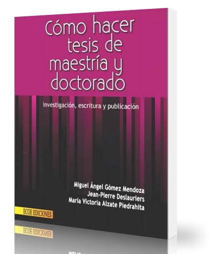como-hacer-tesis-de-maestria-y-doctorado-miguel-angel-mendoza-ebook-pdf