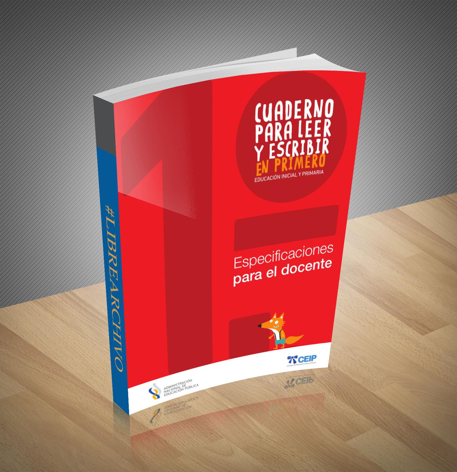 Cuaderno para leer y escribir en primero - especificaciones para el Docente  - PDF - Ebppk
