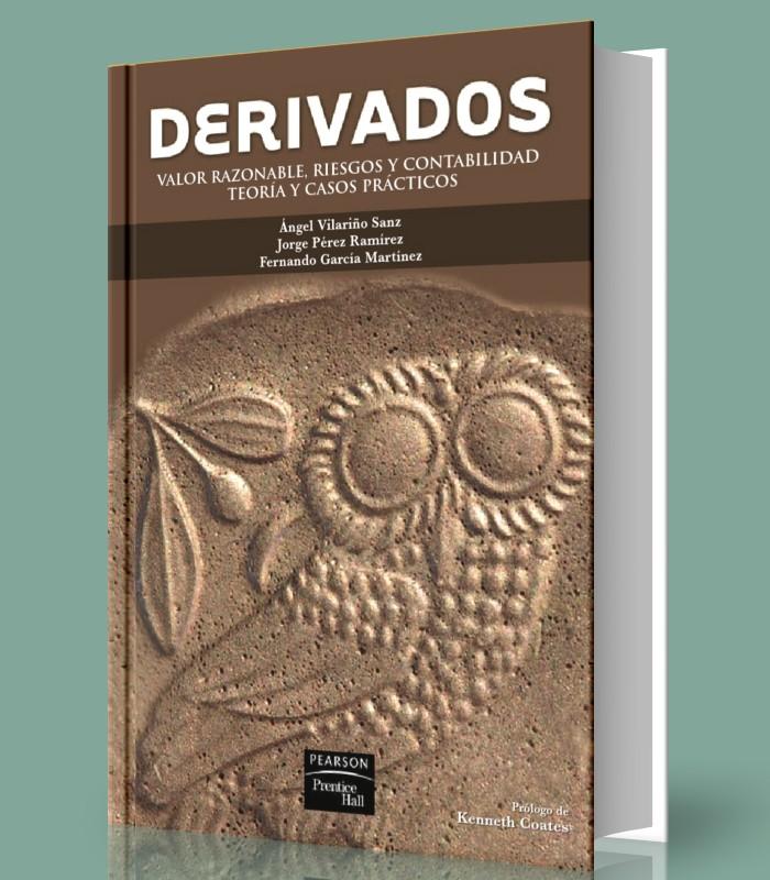 derivados-valor-razonable-riesgos-y-contabilidad-teoria-y-casos-practicos-angel-vilarino-sanz-ebook-pdf