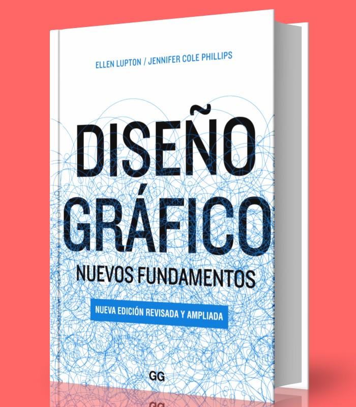 diseno-grafico-nuevos-fundamentos-ellen-lupton-ebook-pdf
