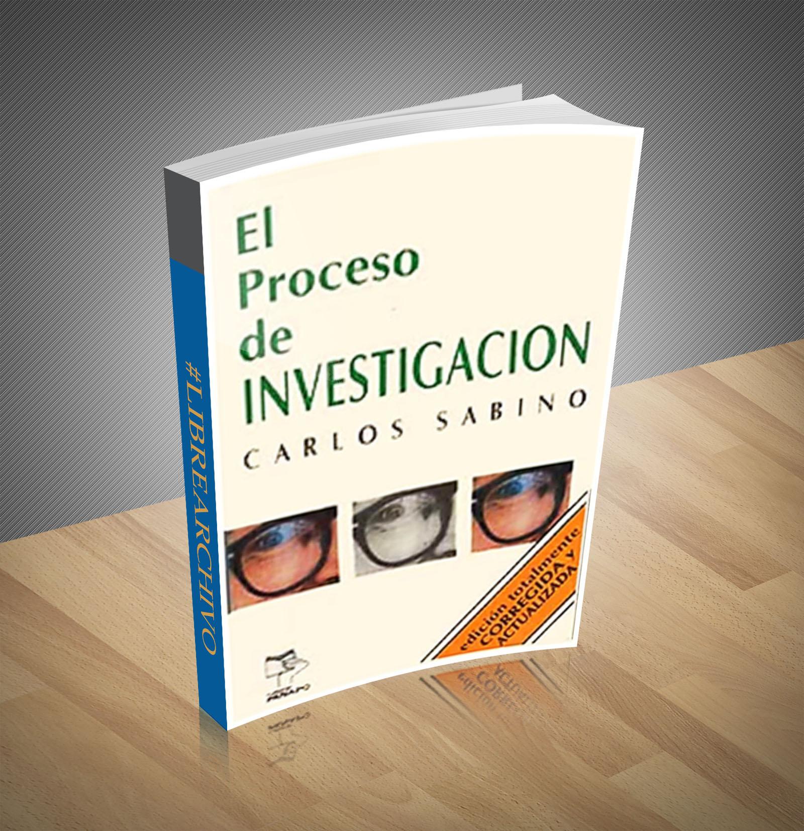 El proceso de investigacion - Carlos sabino - PDF - Ebook
