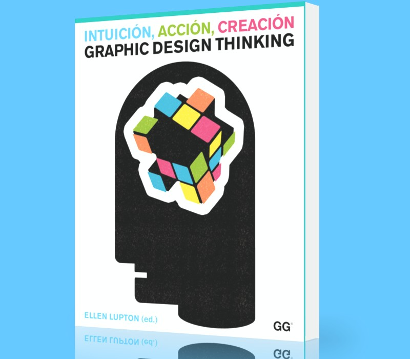 intuicion-accion-creacion-graphic-desing-thinking-ellen-lupton-ebook-pdf