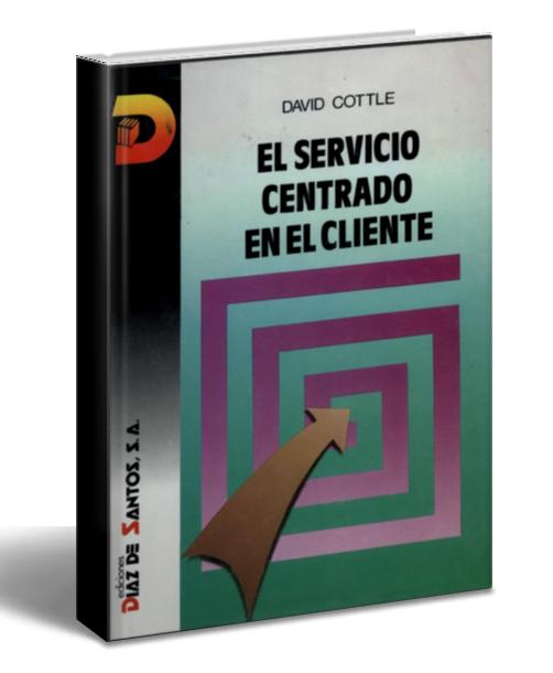 el-servicio-centrado-en-el-cliente-david-cottle
