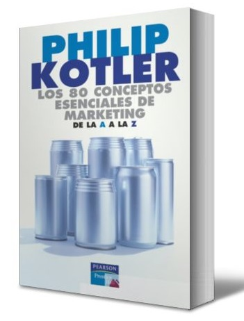 los-80-conceptos-esenciales-de-marketing-philip-kotler-ebook-pdf
