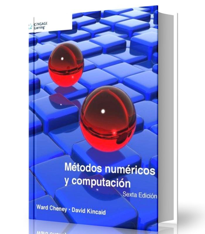 metodos-numericos-y-computacionales-cheney-kincaid-ebook-pdf